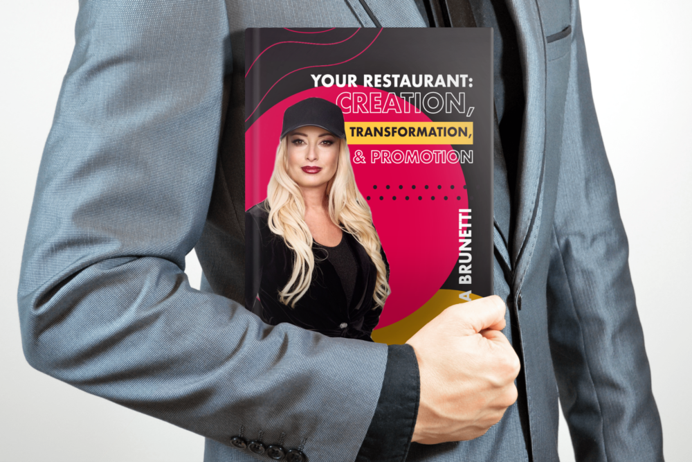 """ADINA BRUNETTI INTRODUCES A NEW FREE EBOOK """"YOUR RESTAURANT: CREATION, TRANSFORMATION, AND PROMOTION"""""""